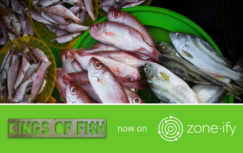 Zone·tv™ and Kings of Fi$h Serve Generations of Docudramas on the Zone·ify™ Foodies Channel