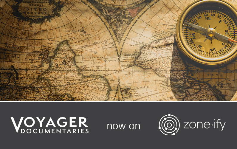 Zone·tv™ and Voyager Documentaries Strike Licensing Deal to Deliver Entertaining and Informative Content to the Zone·ify™ Foodies and Brainiac Channels