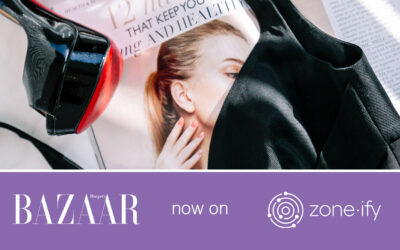 Zone·tv and Harper's BAZAAR Magazine Bring the Latest in Fashion Trends and Beauty to the Zone·ify Styler Channel