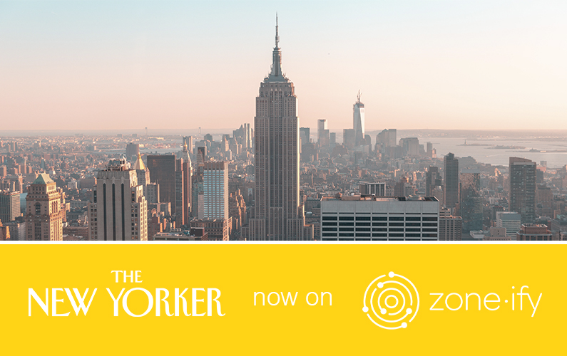 "Zone·tv and ""The New Yorker"" Serve Up Cultural Commentary to the Zone·ify Inform Channel"