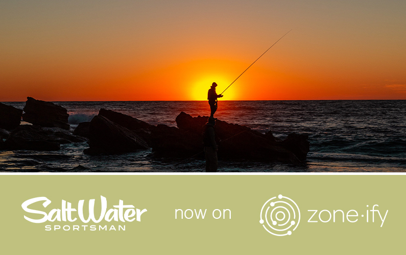 """Zone·tv Brings the Voice of Fishing to the Zone·ify Outdoors Channel Through the Brand """"Salt Water Sportsman"""""""