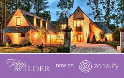 """Zone·tv and """"Today's Builder"""" Showcase a Behind-the-Scenes Look into Custom Homes on the Zone·ify Styler Channel"""