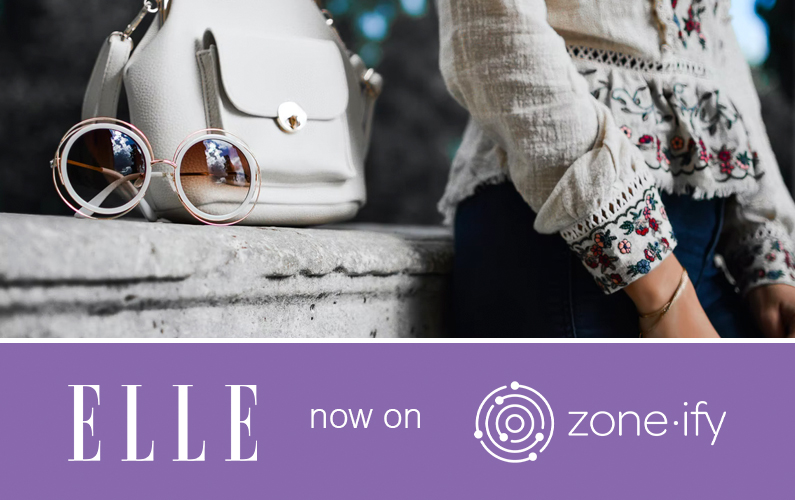 """Zone·tv Adds World-Famous Lifestyle Brand """"ELLE"""" to the Zone•ify Styler Channel"""