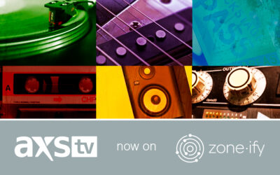"""Zone•tv Adds Premium Music Programming to the Zone•ify Expression Channel Through Brand """"AXS TV"""""""
